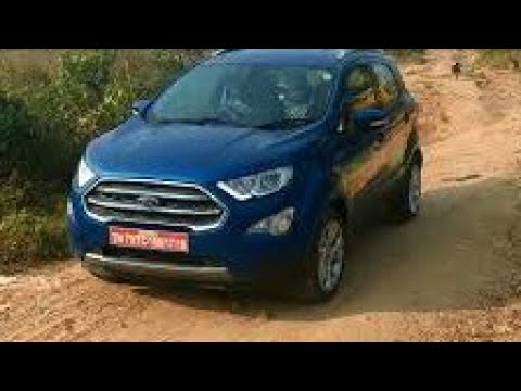 2018 New Ford EcoSport Off Road Drive -True Capable Compact SUV In The Segment !