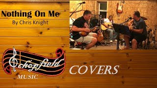 Nothing On Me - Chris Knight - Cover