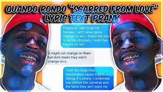 "QUANDO RONDO ""SCARRED FROM LOVE"" LYRIC TEXT PRANK ON EX GIRLFRIEND"