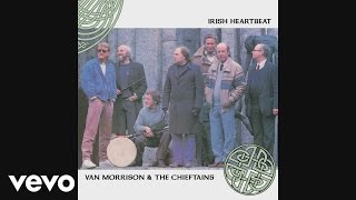 Van Morrison, The Chieftans - Irish Heartbeat (Audio)