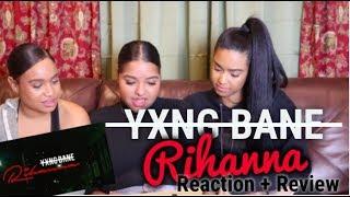 Yxng Bane   Rihanna ReactionReview