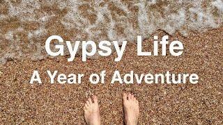 Gypsy Life: A Year Of Adventure