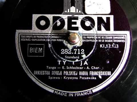 Krystyna Paczewska - Ty i ja - 78 rpm
