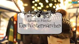 Advent in Münster – Ein Wintermärchen. Münsters Weihnachtsmärkte im Film