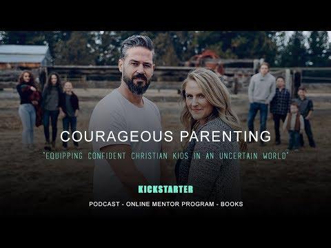 Courageous Parenting Kickstarter