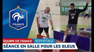 Equipe de France : Séance matinale en salle pour les Bleus I FFF 2018