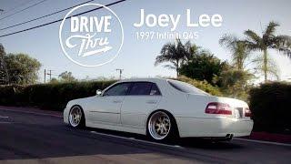 Drive-Thru: Joey Lee   1997 Infiniti Q45