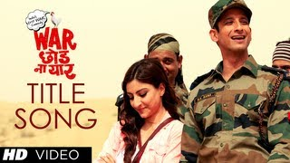 Title Song - War Chhod Na Yaar