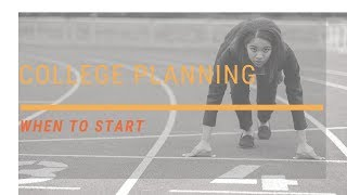 #collegeplanning #collegeapplication When to Start College Planning