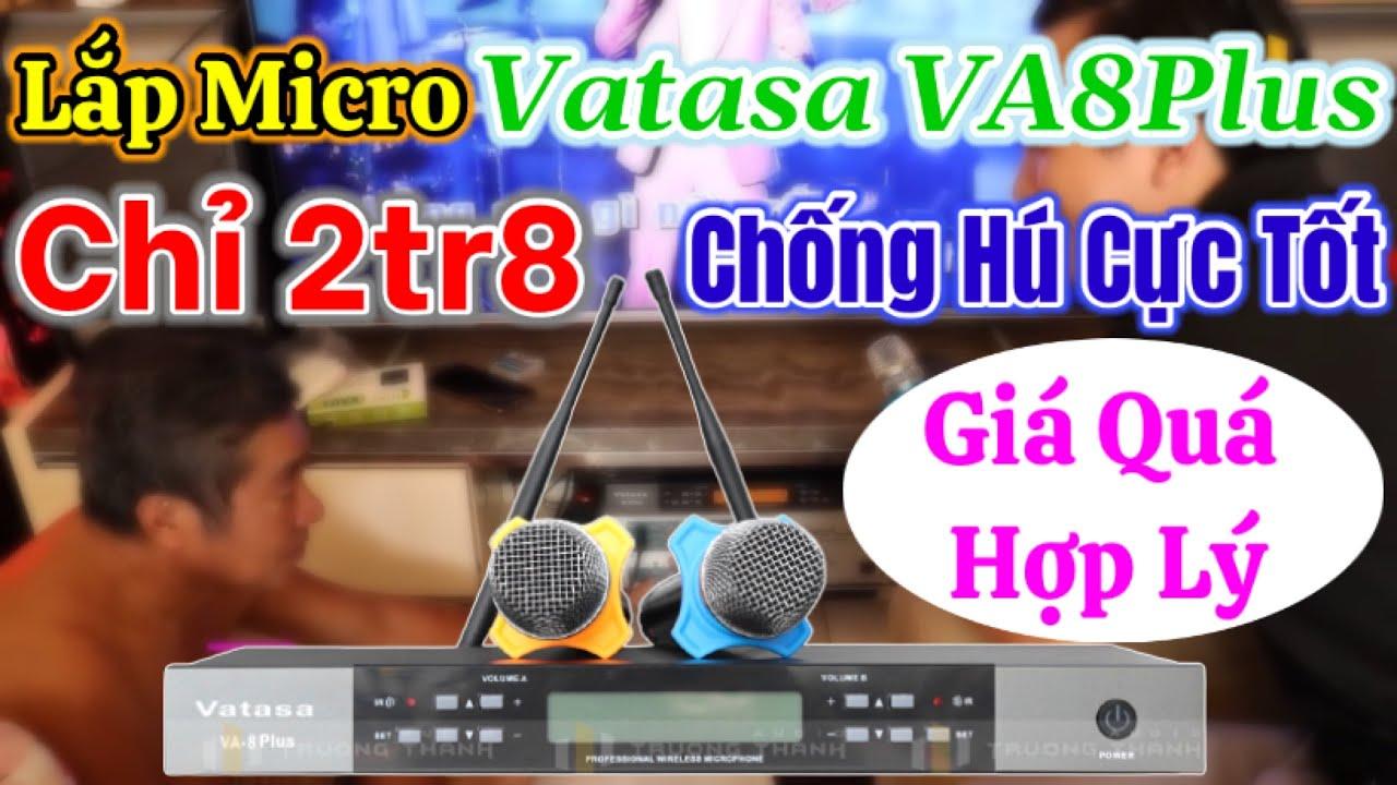Lắp đặt và test chất âm micro Vatasa VA 8Plus 2,8tr hát hay chống rú cực tốt.