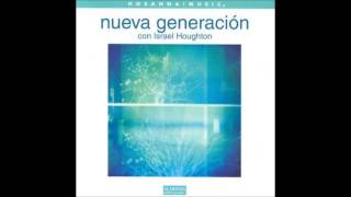 Israel Houghton- Señor Eres Fiel (You Are Good) (Hosanna! Music)