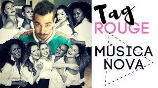 """Tag Rouge  ★ Musica Nova """"Dona De Mim""""   Manchó"""