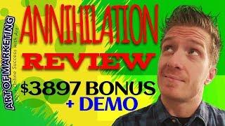 Annihilation Review, Demo, $3897 Bonus, Annihilation by Jamie Lewis Review