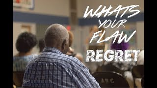 What's your Flaw | Regret
