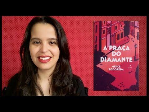 A PRAÇA DO DIAMANTE - Mercê Rodoreda - TAG Livros