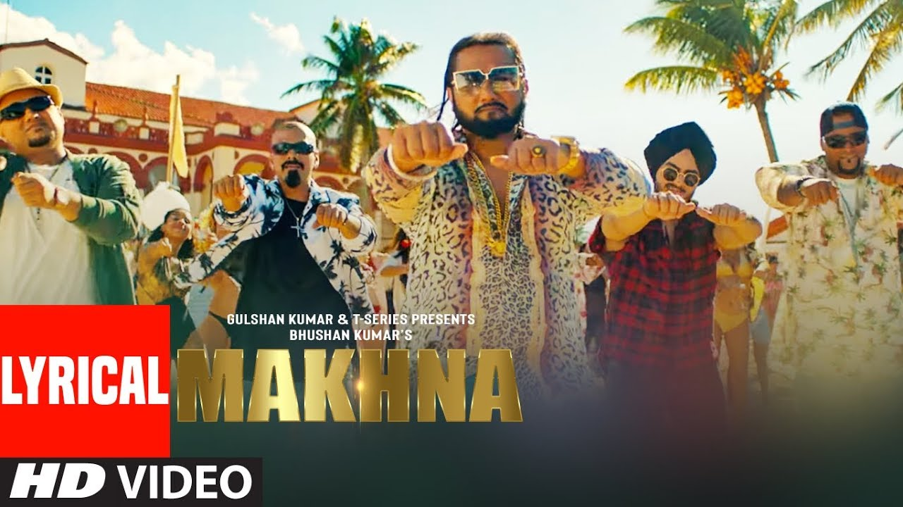 Makhna Lyrics in Hindi  Yo Yo Honey Singh, Neha Kakkar, Singhsta, Pinaki, Sean, Allistair Lyrics