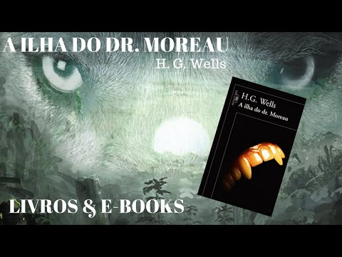 A ILHA DO DR  MOREAU - H. G. Wells