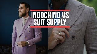 Suit Supply Or Indochino Suits? Who Makes The Better Suit? Mens Fashion 2018 || Gents Lounge