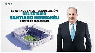 El nuevo estadio Santiago Bernabéu viene con la firma de Carlos Slim