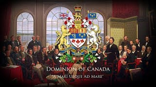 "Dominion of Canada (1867-1953) National Anthem ""The Maple Leaf Forever"" & ""O Canada"""