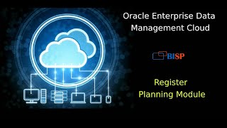 Oracle Enterprise Data Management Cloud | EDMCS Register Planning Module