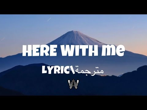 Marshmello - Here With Me (Lyric\مترجمة)Feat. CHVRCHES