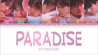 BTS (방탄소년단)   PARADISE (낙원) (Color Coded Lyrics EngRomHan)