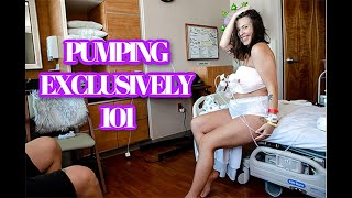 PUMPING EXCLUSIVELY 101 | All You Need To Know About Pumping Exclusively