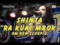 Download Video SHINTA OM NEW SCORPIO - RA KUAT MBOK LIVE IN BLITAR TERBARU 2017