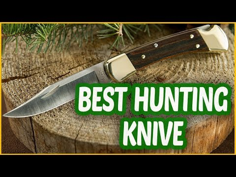 Best Hunting Knives 2018 | 5 Hunting Knive Reviews!