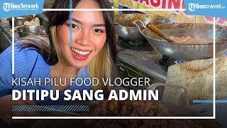 Kisah Pilu Food Vlogger Mgdalenaf Ditipu Admin, Niat Bantu UMKM Kuliner Malah Rugi