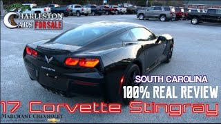 2017 Chevrolet Corvette Stingray - Just Before Night Review - 100% Real / South Carolina Edition