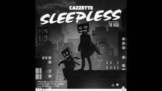 Cazzette - Sleepless (Oliver Nelson Remix)