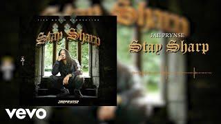 Jae Prynse   Stay Sharp (Audio)