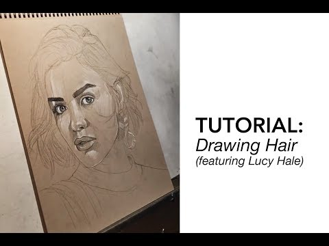 Tutorial: Drawing Hair  - Featuring Lucy Hale