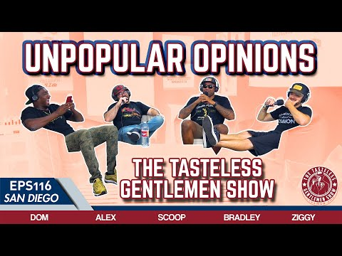 Unpopular Opinions – Episode 116