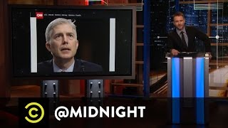 Gorsuch Yourself - @midnight with Chris Hardwick