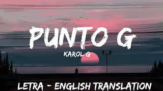 Karol G   Punto G ( Letra  Lyrics  English Version  BASS BOOSTED) English Translation