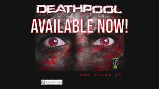 New release Deathpool - 500 Miles EP