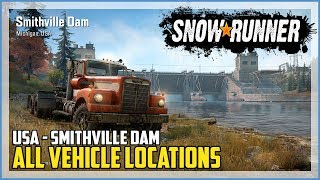 SnowRunner All Vehicle Locations Smithville Dam USA