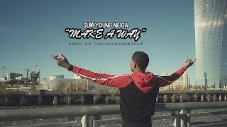 """Sum Young Nigga - """"Make A Way""""  (prod.inspektr) (Official Music Video)   Shot By @BOMBVISIONSFILM"""