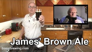 James Brown Ale - Basic Brewing Video - May 11, 2020