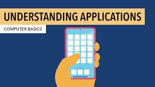 Understanding Applications