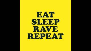 Fatboy Slim & Riva Starr feat. Beardyman - Eat Sleep Rave Repeat (Full Unreleased Acappella)