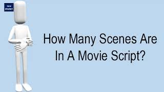 How Many Scenes Are In A Movie Script?
