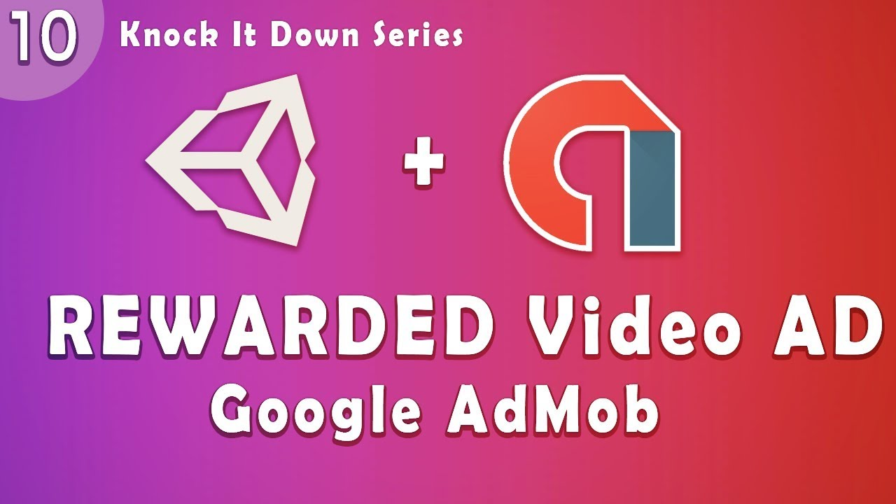 Unity Tutorial  - Knock IT Down  Part 10 | Integrate Rewarded Video Ad
