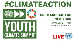 UN Youth Climate Summit   Morning Session