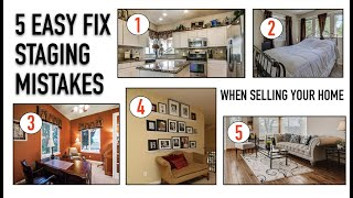 5 EASY FIX STAGING MISTAKES WHEN SELLING YOUR HOME | Design Time
