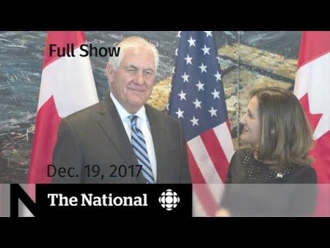 The National for Tuesday December 19, 2017 - Rex Tillerson, data plans, pesticides