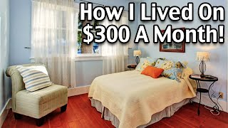 Living On A Very Low Income - Low Income Living Tips On $300 A Month
